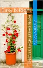 Home Sweet Home Staging ebook by Andrea Scarsi