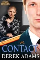 Contact - Book 2 ebook by Derek Adams