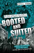 Booted and Suited ebook by Chris Brown