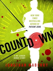 Countdown - A Joe Ledger Prequel Short Story to Patient Zero ebook by Jonathan Maberry