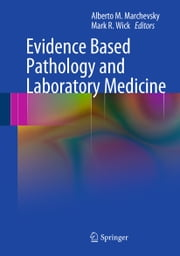 Evidence Based Pathology and Laboratory Medicine ebook by