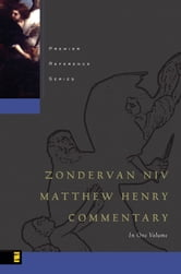 Zondervan NIV Matthew Henry Commentary ebook by Matthew Henry