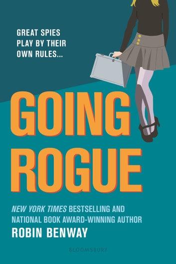 Going Rogue: An Also Known As novel ebook by Robin Benway
