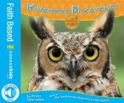 Wilderness Discoveries - Host of The Smithsonian Channel's Critter Quest! ebook by Zondervan
