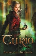 Curio ebook by Evangeline Denmark