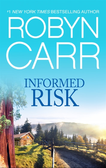 Informed Risk ebook by Robyn Carr