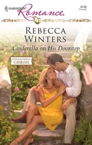 Cinderella on His Doorstep ebook by Rebecca Winters