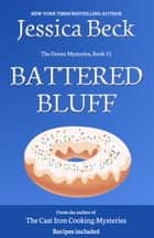 Battered Bluff eBook by Jessica Beck