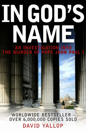 In God's Name ebook by David Yallop