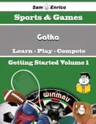 A Beginners Guide to Gatka (Volume 1) ebook by Buster Niles