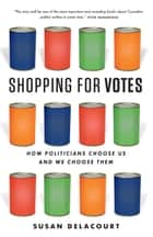 Shopping for Votes ebook by Susan Delacourt
