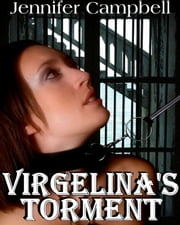 Virgelina's Torment ebook by Jennifer Campbell