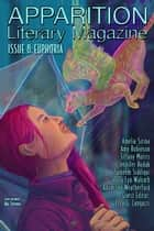 Apparition Lit, Issue 8: Euphoria (October 2019) ebook by