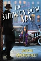 The Strivers' Row Spy eBook by Jason Overstreet