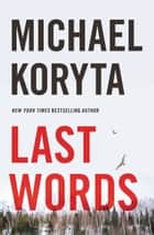 Last Words eBook by Michael Koryta