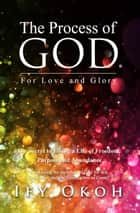 The Process of God ebook by IFY OKOH