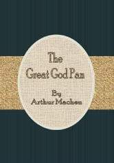 The Great God Pan ebook by Arthur Machen