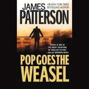 Pop Goes the Weasel audiobook by James Patterson