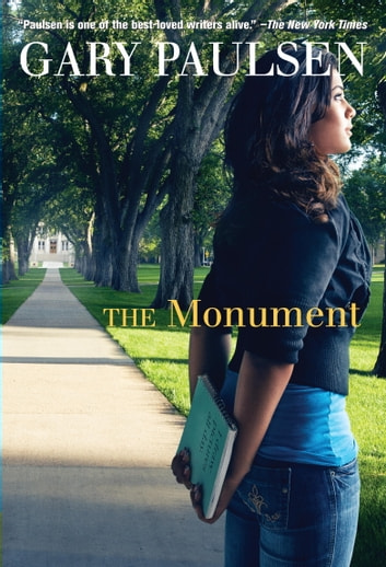 The Monument ebook by Gary Paulsen