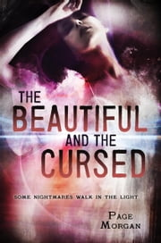 The Beautiful and the Cursed ebook by Page Morgan