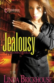 Jealousy - The Complete Saga ebook by Linda Brickhouse