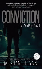 Conviction - An Ash Park Novel ebook by Meghan O'Flynn