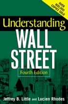Understanding Wall Street ebook by Jeffrey Little