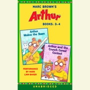 Marc Brown's Arthur: Books 3 and 4 - Arthur Makes the Team; Arthur and the Crunch Cereal Contest audiobook by Marc Brown