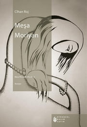 Meşa moriyan ebook by Cihan Roj