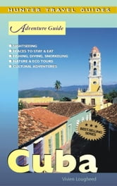 Cuba Adventure Guide ebook by Vivien Lougheed