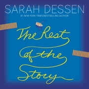 The Rest of the Story luisterboek by Sarah Dessen