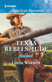 Texas Rebels: Jude ebook by Linda Warren