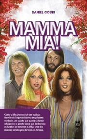 Mamma Mia! (Portuguese edition) ebook by Couri, Daniel