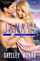 Janaya ebook by Shelley Munro