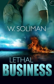 Lethal Business ebook by W. Soliman