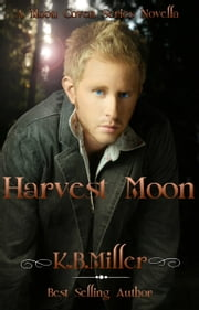 Harvest Moon ebook by K. B. Miller