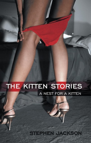 The Kitten Stories - A Nest for a Kitten ebook by Stephen Jackson