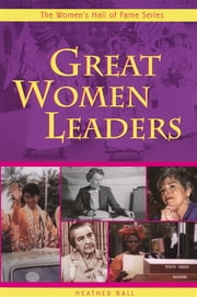 Great Women Leaders ebook by Heather Ball