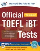 Official TOEFL iBT® Tests Volume 2 ebook by Educational Testing Service
