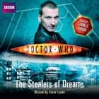 Doctor Who: The Stealers Of Dreams audiobook by