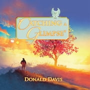 """Catching a Glimpse"" ebook by Donald Davis"