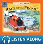 Little Red Train's Race to the Finish ebook by Benedict Blathwayt