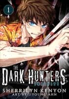 The Dark-Hunters: Infinity, Vol. 1 - The Manga ebook by Sherrilyn Kenyon, JiYoung Ahn