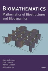 Biomathematics - Mathematics of Biostructures and Biodynamics ebook by