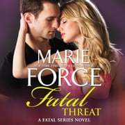 Fatal Threat audiobook by Marie Force