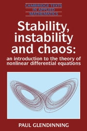 Stability, Instability and Chaos ebook by Glendinning, Paul