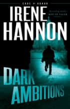 Dark Ambitions (Code of Honor Book #3) ebook by