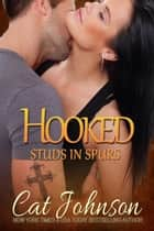 Hooked - Studs in Spurs ebook by Cat Johnson