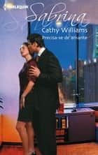Precisa-se de amante ebook by Cathy Williams