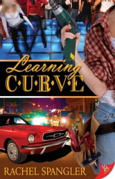 Learning Curve ebook by Rachel Spangler